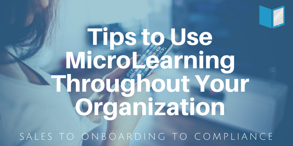 Microlearning in Diverse Functions of Your Organization