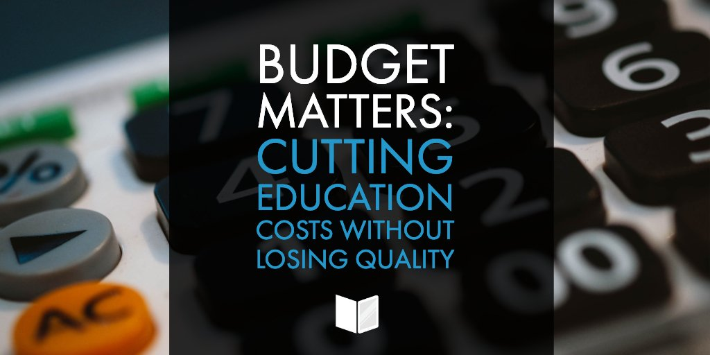 Budget Matters: Cutting Education Costs Without Losing Quality