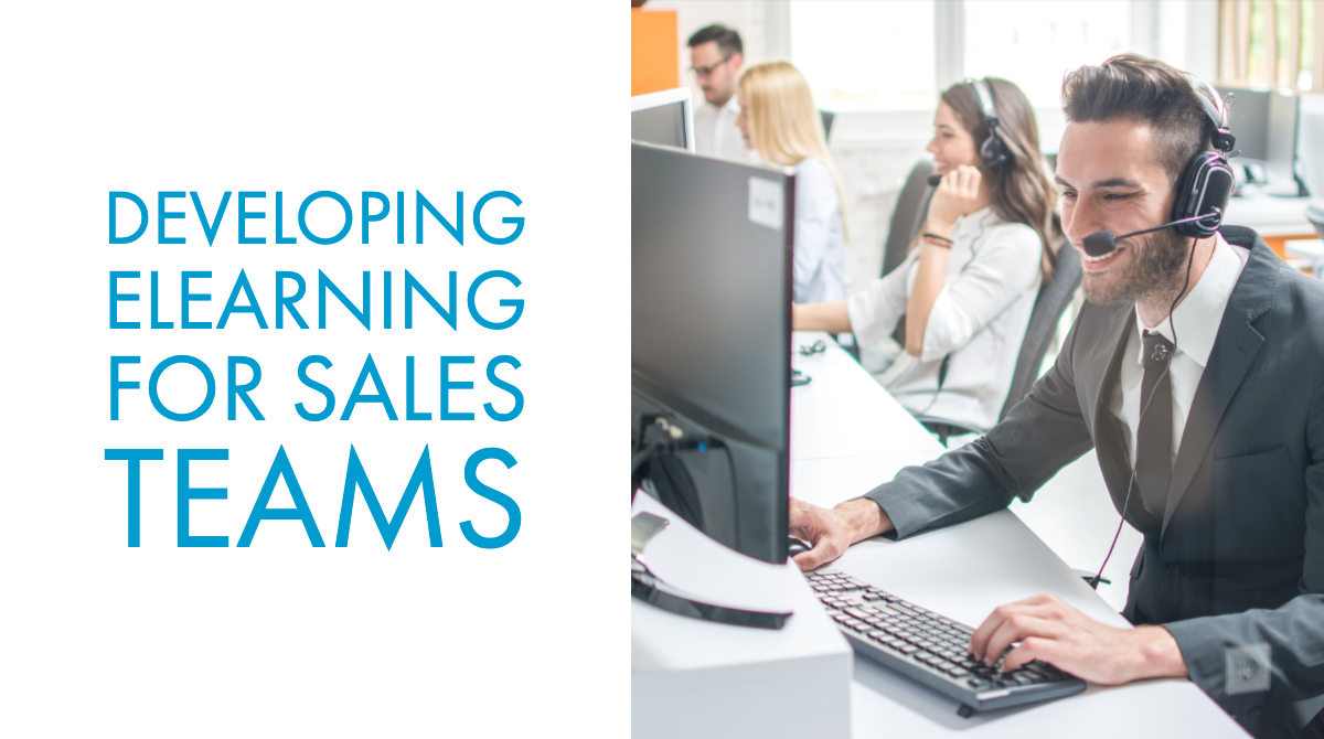 Developing eLearning for Sales Teams