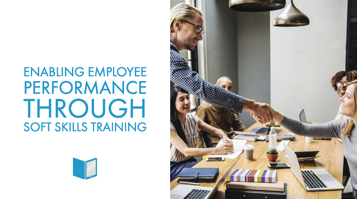 Enabling Employee Performance through Soft Skills Training