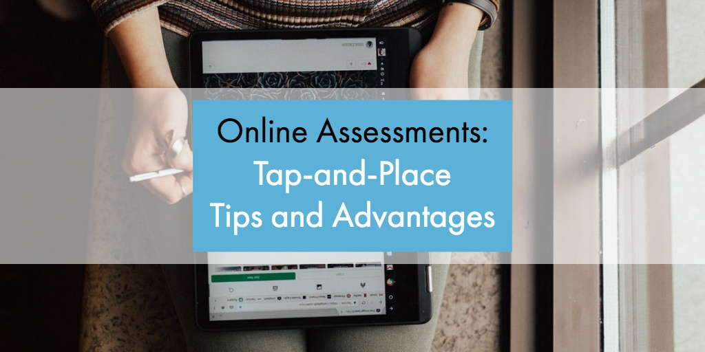 Online Assessments: Drag-and-Drop Tips and Advantages