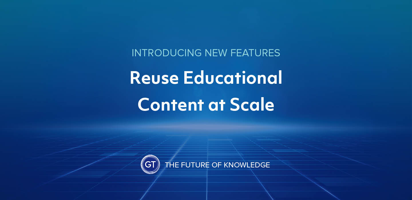 Introducing New Features: Reuse Educational Content at Scale