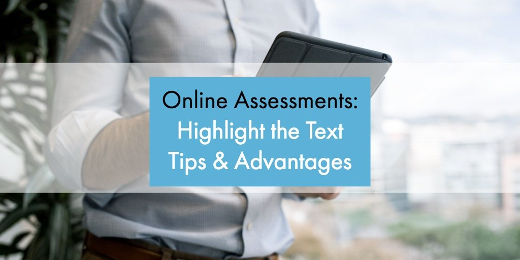Online Assessment: Highlight the Text Tips & Advantages