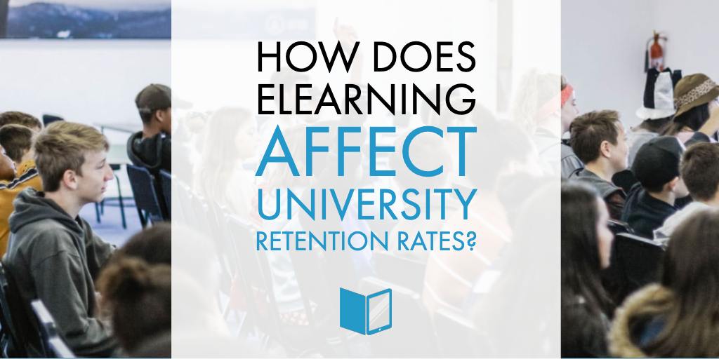 How Does eLearning Affect University Retention Rates?