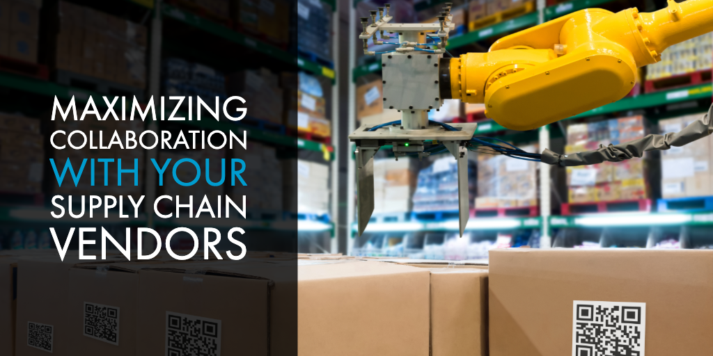 Maximizing Collaboration with Your Supply Chain Vendors