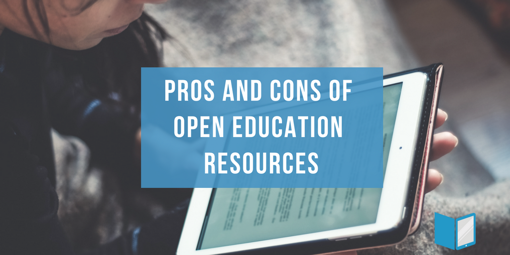 Pros and Cons of Using Open Educational Resources
