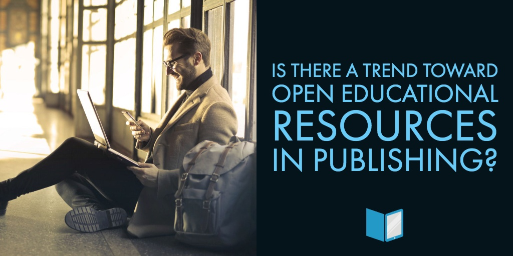 Trend Towards Open Educational Resources and Publishing