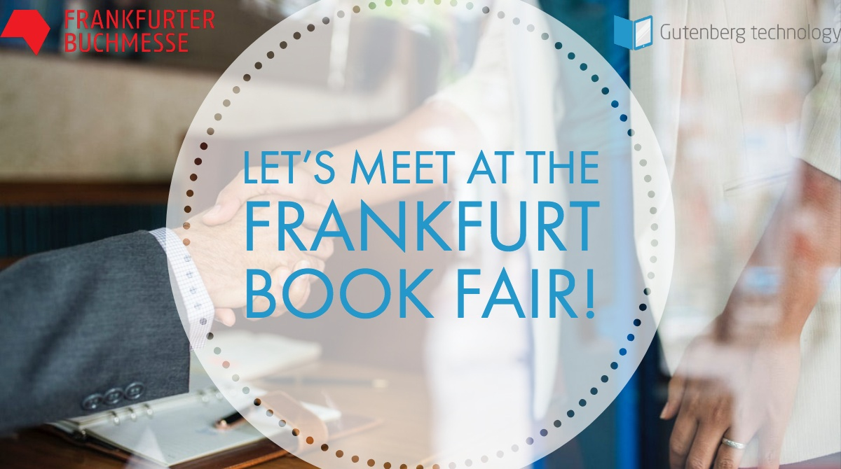 Frankfurt Book fair: Meet Gutenberg Technology