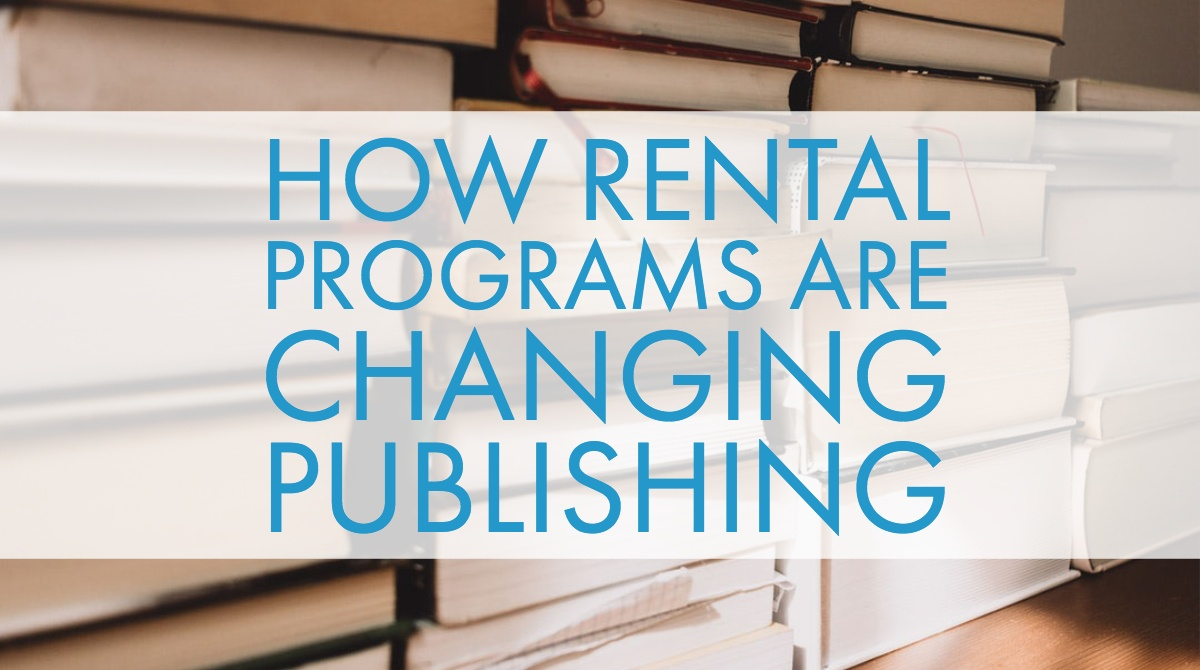 How Rental Programs Are Changing Publishing