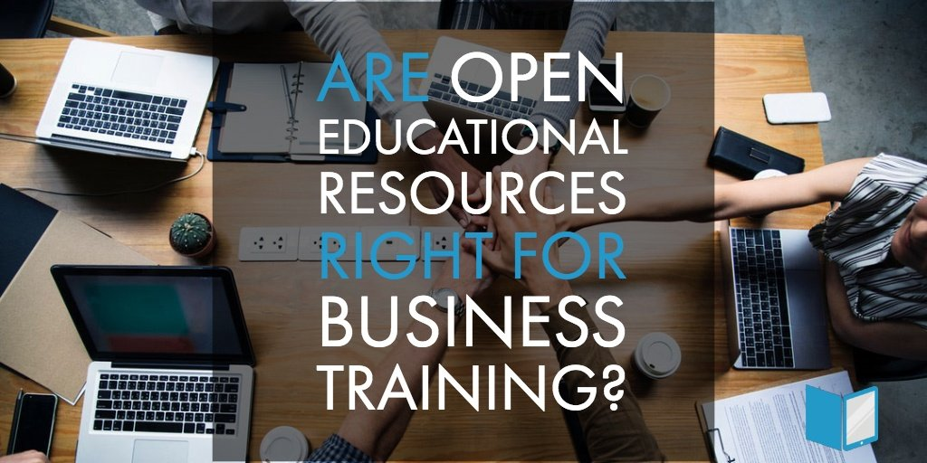 Are Open Educational Resources Right For Business Training?