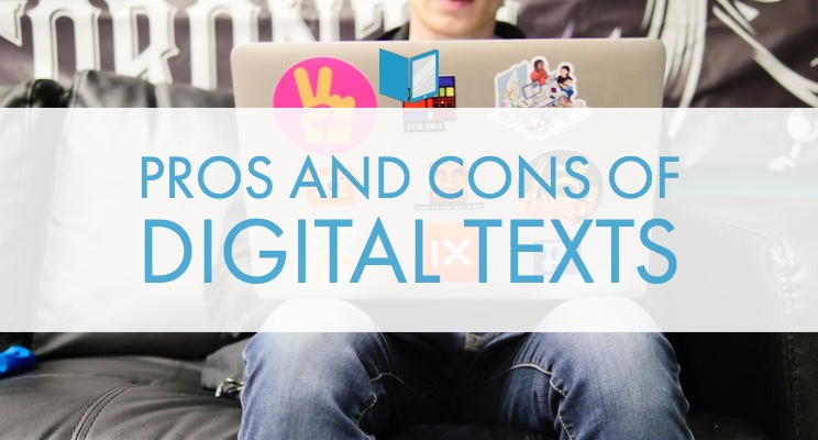 Pros And Cons Of Digital Texts
