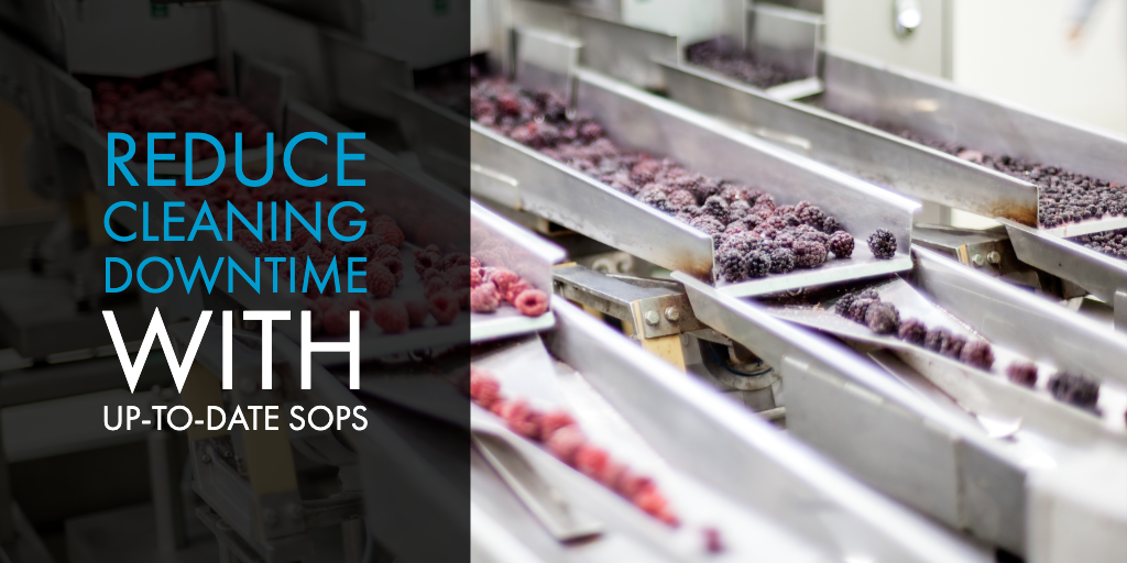 Reduce Cleaning Downtime With Up-to-Date SOPs