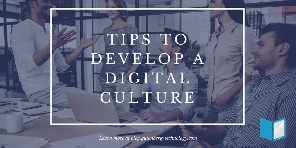 Tips to Develop a Digital Culture