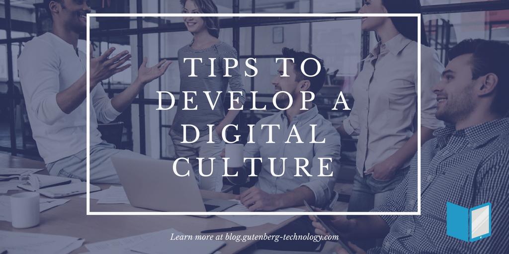 Tips to Develop a Digital Culture