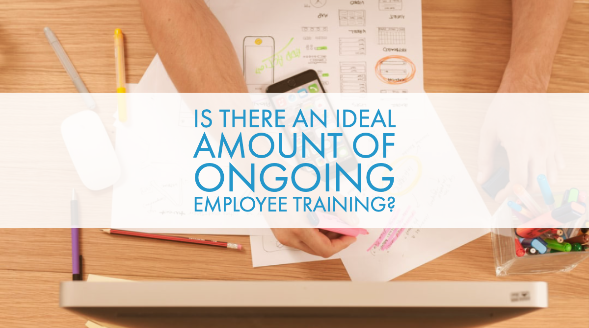 Is There an Ideal Amount of Ongoing Employee Training?