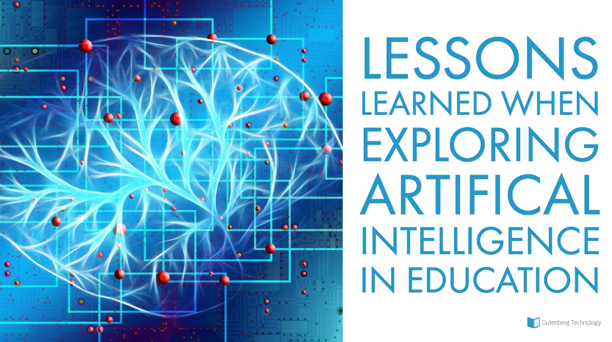 Lessons Learned When Exploring AI in Education