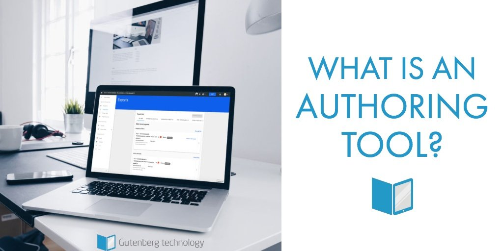 What is an authoring tool