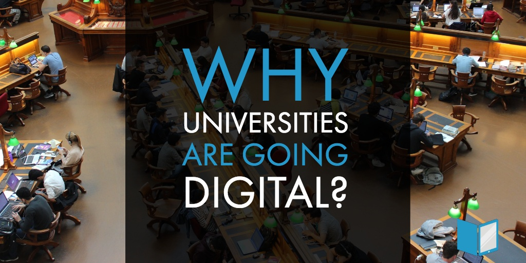 Why Universities Are Going Digital?