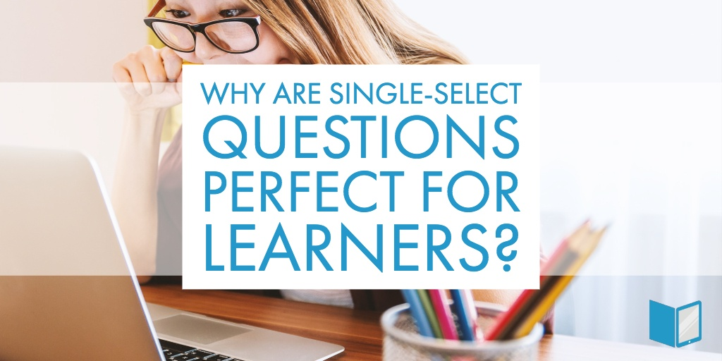 Single-Select Questions: Tips and Advantages