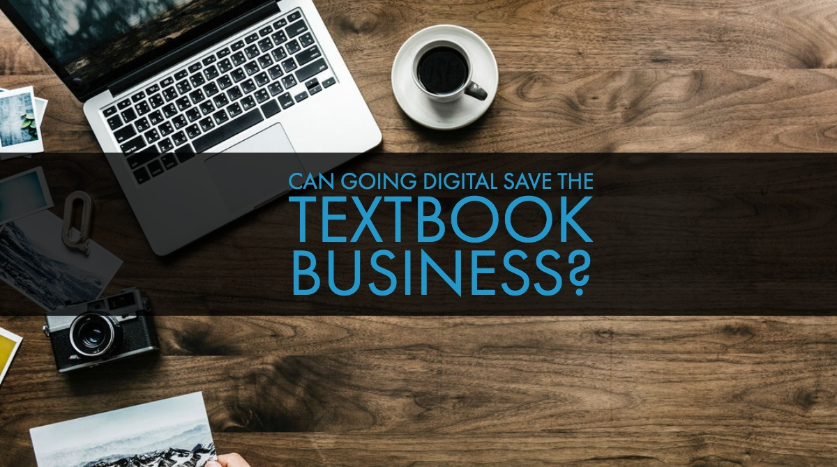 Can Going Digital Save the Textbook Business?