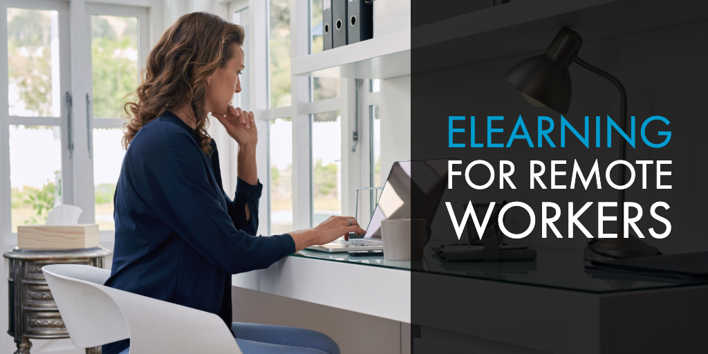 eLearning for Remote Workers