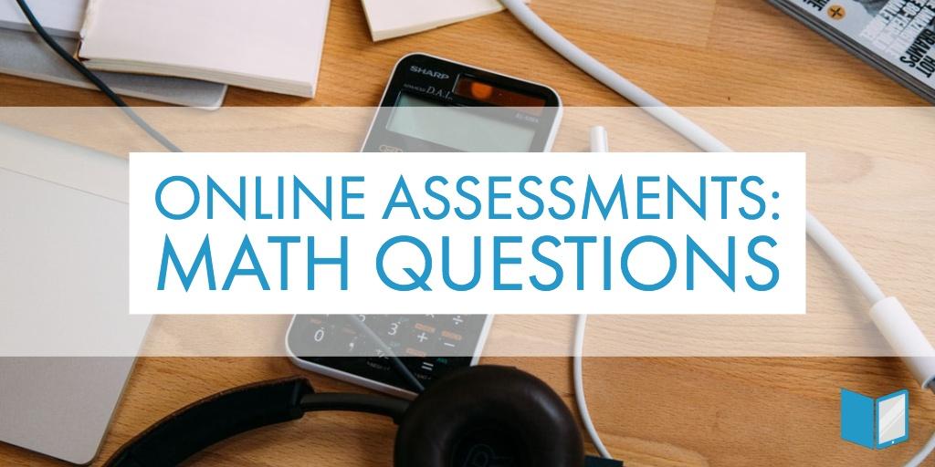 Online Assessment: Math Problems